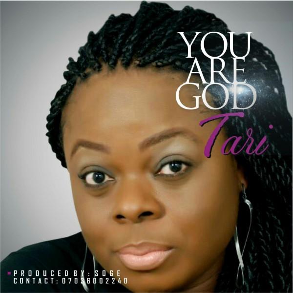 Tari - You -Are - God