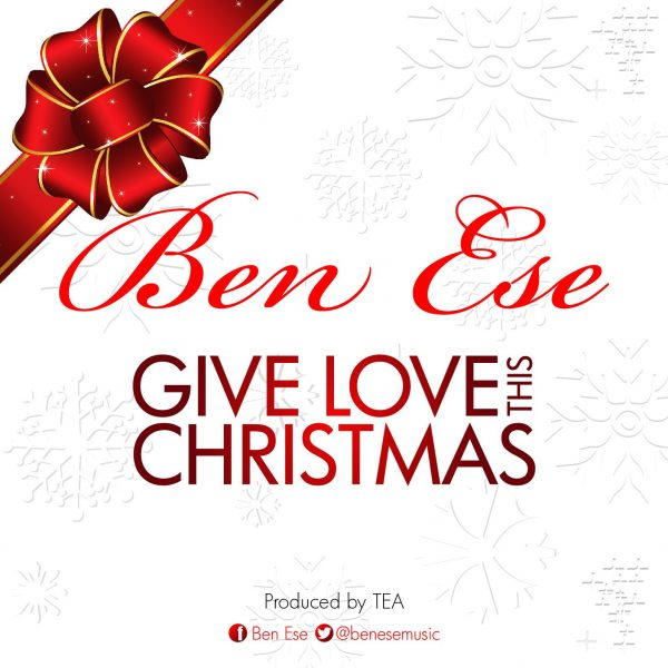 Ben Ese - Give Love This Christmas