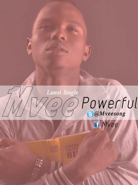 Mvee - Powerful