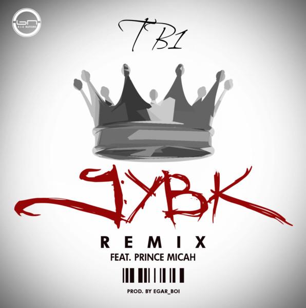 Tb1-Jesus-You-Be-King-Remix (ft Prince Micah)
