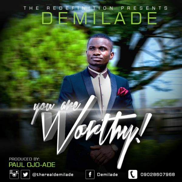 You Are Worthy - Demilade