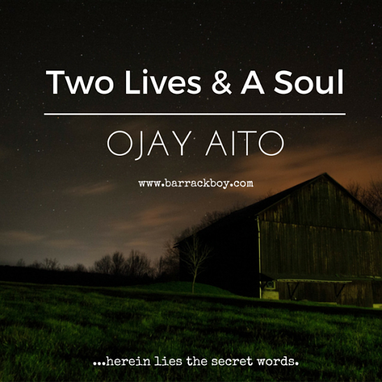 two-lives-and-a-soul-ojay-aito-2