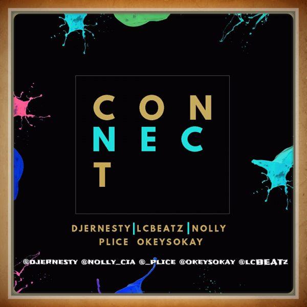 DJ Ernesty - Connect (Mashup) ft. LcBeatz - Nolly - Plice - OkeySokay