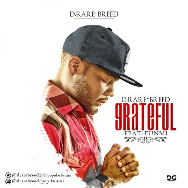 D'Rare Breed  - Grateful