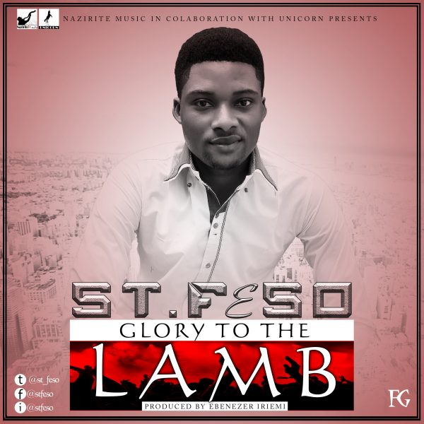 St Feso - Glory To-The-Lamb