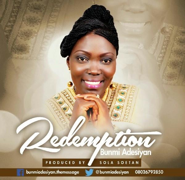 Bunmi Adesiyan - Redemption