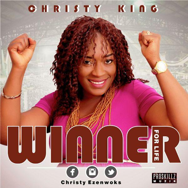 Christy King - Winner For Life