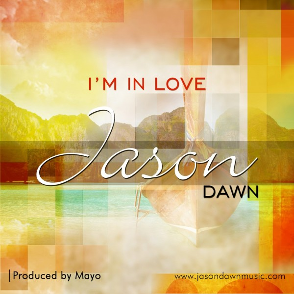 Jason Dawn - I'm in Love