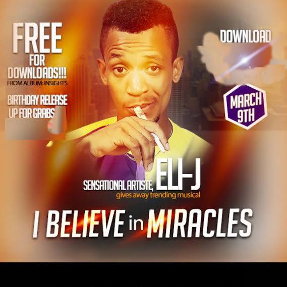 eli-j-believe-in-miracles