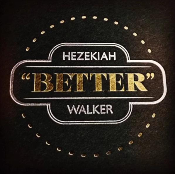 hezekiah-walker-better