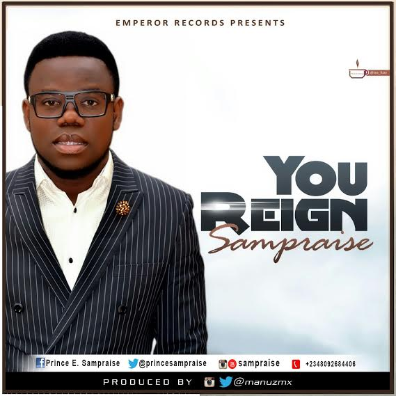 sampraise-you-reign