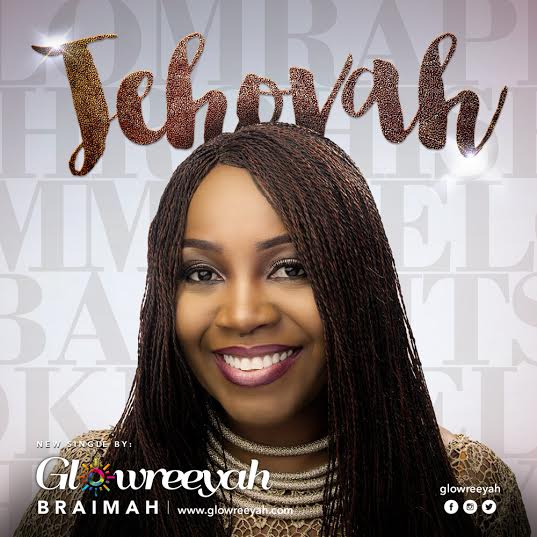 glowreeyah-braimah-jehovah