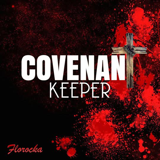 florocka-covenant-keeper