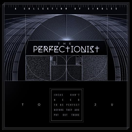 toju - the perfectionist ep