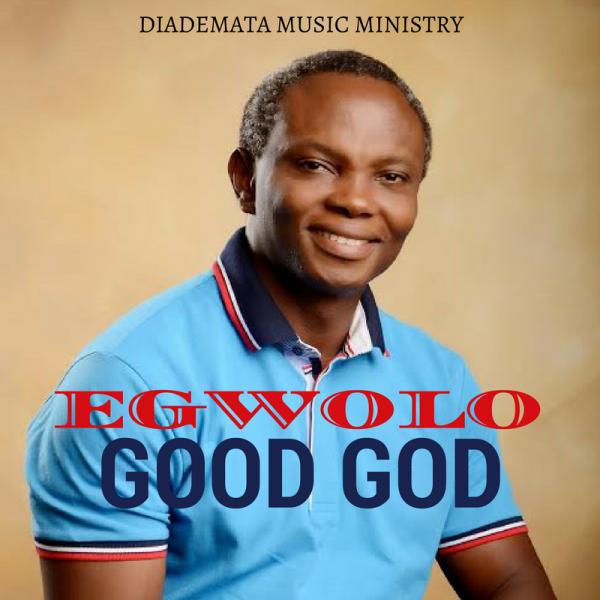 egwolo-good-god