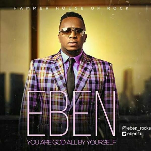 eben-god-all-by-yourself