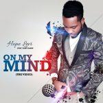 VIDEO: Hope Levi – On My Mind (ft Femi Flame) | @AmHopeLevi, @Femi_Flame