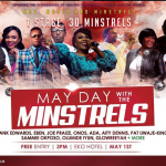 "Are You Ready??? May Day With The Minstrels ""1 Stage, 30 Minstrels"""