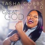 MUSIC: Great God – Tasha Cobbs